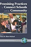 Promising Practices to Connect Schools with the Community, , 1930608977