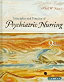 Principles and Practice of Psychiatric Nursing - Text and Virtual Clinical Excursions 3. 0 Package, Stuart, Gail Wiscarz, 0323057667