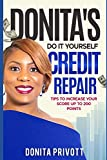 Donita's Do It Yourself Credit Repair: Tips to Increase Your Credit Score up to 200 Points
