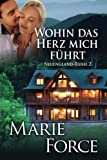 Wohin das Herz mich führt, Neuengland-Reihe 2 (Volume 2) (German Edition)