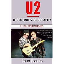 U2: The Definitive Biography (English Edition)
