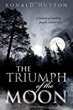 The Triumph of the Moon: A History of Modern Pagan