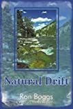 Natural Drift, Ron Boggs, 1440133387