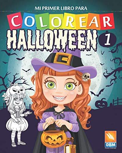 Mi primer libro para colorear - Halloween 1: Libro para colorear para niños - 27 dibujos - Volumen 1 (Spanish Edition)
