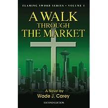 A Walk Through the Market: Second Edition