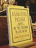 A Graceful Passage, Arnold R. Beisser, 055335308X