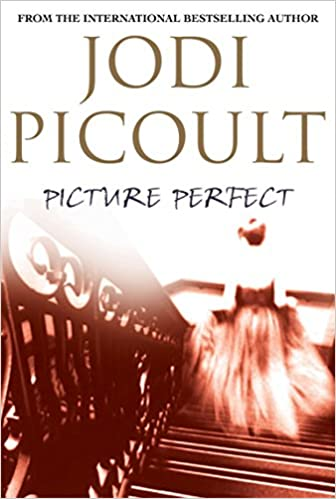 Picture Perfect Jodi Picoult 9781741142457 Amazon Com Books