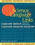 Science and Language Links, Johanna Scott, 0435083384