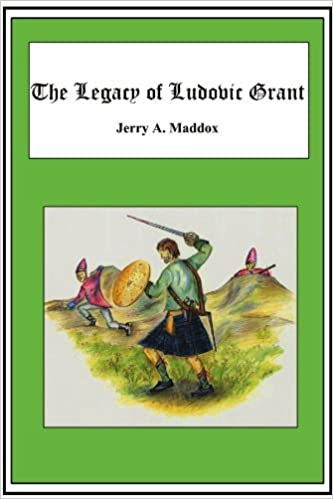 Book The Legacy Of Ludovic Grant by Jerry A. Maddox (2007-06-04)