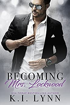 Becoming Mrs. Lockwood by [Lynn, K.I.]