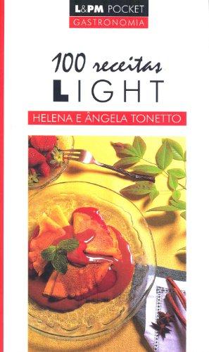 100 Receitas Light - Coleção L&PM Pocket