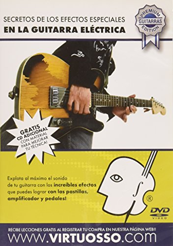 Virtuosso Special effects in Electric Guitar Method (Efectos Especiales En La Guitarra Electrica) SPANISH ONLY