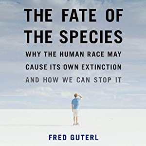 The Fate of the Species Audiobook