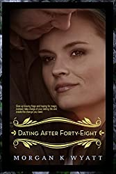 Dating after Forty-eight: Tips for the Reluctant Dater