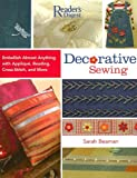 img - for Decorative Sewing: How to Embellish Almost Anything with Applique, Beading, Cross-Stitch, and More book / textbook / text book