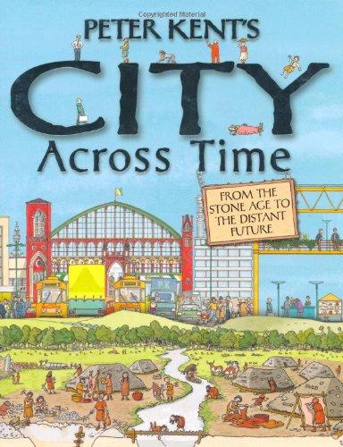 Peter Kent's City Across Time pdf