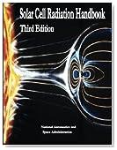 Solar Cell Radiation Handbook: Third Edition