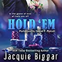 Hold 'Em: A Gambling Hearts Novel Audiobook by Jacquie Biggar Narrated by Daniel F. Purcell