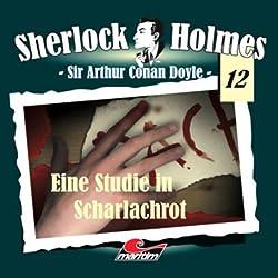 Eine Studie in Scharlachrot (Sherlock Holmes 12)