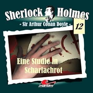 Eine Studie in Scharlachrot (Sherlock Holmes 12) Hörspiel