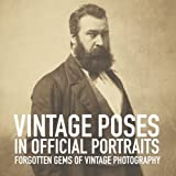 img - for Vintage poses in official portraits (Forgotten gems of vintage photography) (Volume 2) book / textbook / text book