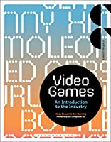 Video Games: An Introduction to the Industry Front Cover