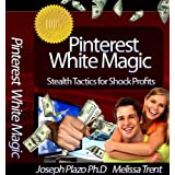 Pinterest Marketing White Magic