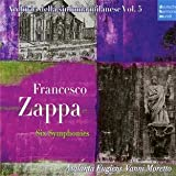 Zappa: Six Symphonies