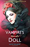 The Vampire's Doll (The Heiress and the Vampire) (Volume 1)
