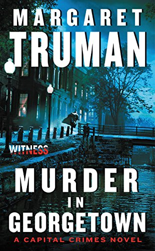 Murder in Georgetown: A Capital Crimes Novel ebook