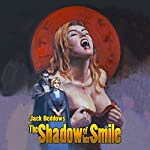 The Shadow of Her Smile | Jack Beddows