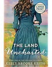The Land Uncharted: Large Print
