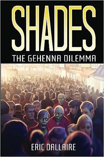 Book Shades: The Gehenna Dilemma: Volume 1 (Shades Series)