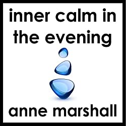 Inner Calm in the Evening