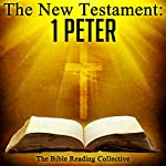 The New Testament: 1 Peter |  The New Testament