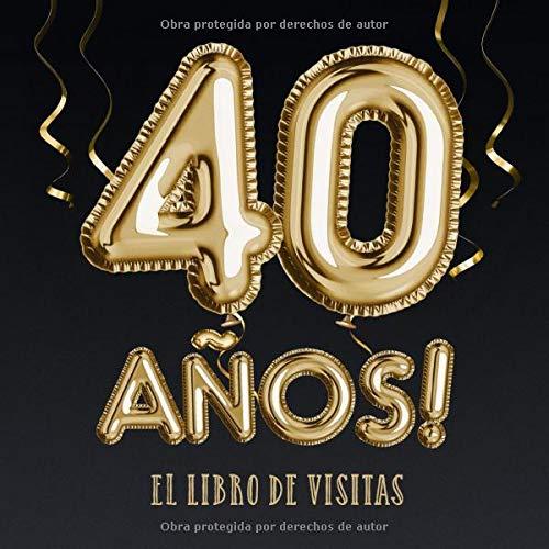 40 años - El libro de visitas: Decoración para el 40 ...