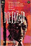 img - for The Diehard by Jean Potts book / textbook / text book