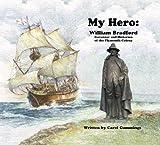 My Hero: William Bradford