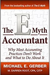 The E-Myth Accountant: Why Most Accounting Practices Don't Work and What to Do About It Hardcover