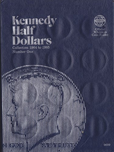 ISBN 0-307-09699-8 JFK KENNEDY HALF DOLLAR Whitman 1964-1985 No 9699 COIN; ALBUM, BINDER, BOARD, BOOK, CARD, COLLECTION, FOLDER, HOLDER, PAGE, PORTFOLIO, PUBLICATION, SET, VOLUME