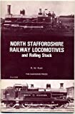 North Staffordshire Railway Locomotives and Rolling Stock, Rush, R. W., 0853612757