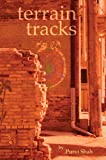 Terrain Tracks, Purvi Shah, 0898232309