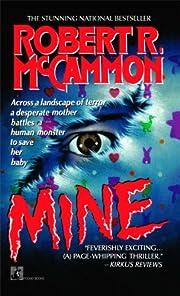 Mine by Robert McCammon (1991-05-01) af…