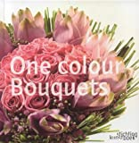 One Colour Bouquets, Garry Loen and Kristof Dewaele, 9058562565