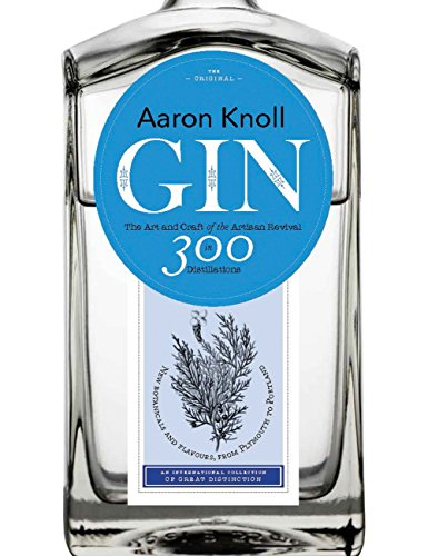 (Gin: The Art and Craft of the Artisan Revival)