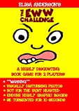 Eww Challenge: A Horribly Disgusting Game Book for 2 to play on Kindle