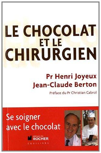 Le chocolat et le chirurgien Jean-Claude Berton