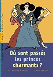 Où sont passés les princes charmants ?