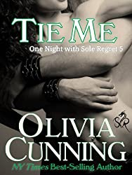 Tie Me (One Night with Sole Regret series Book 5) (English Edition)