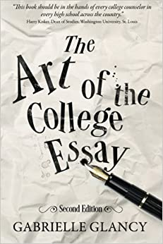 the art of the college essay second edition second edition the art of the college essay second edition second edition